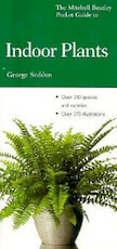 The Mitchell Beazley Pocket Guide to Indoor Plants - George Seddon, Mitchell Beazley (ISBN 9781857325782)