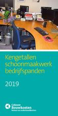 Kengetallen schoonmaakwerk Bedrijfspanden 2019 (ISBN 9789492610157)