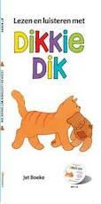Lezen en luisteren met Dikkie Dik - Jet Boeke