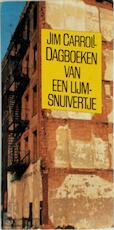 Dagboeken van een lijmsnuivertje - Jim Carroll (ISBN 9789050930253)