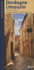 Dordogne, Limousin - Gjelt De Graaf (ISBN 9789018034610)
