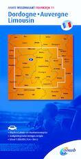 Wegenkaart 11. Dordogne,Auvergne,Limousin - ANWB (ISBN 9789018042646)