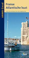 Franse Atlantische kust (ISBN 9789018031138)
