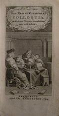Colloquia, ex doctorum Viverum emendatione cum notis selectis - Desiderius Erasmus