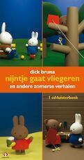Nijntje gaat vliegeren - Dick Bruna (ISBN 9789047606253)