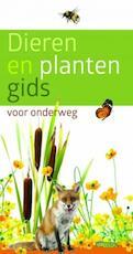 Dieren- en plantengids voor onderweg - Wilhelm Eisenreich, Alfred Handel, Ute E. Zimmer (ISBN 9789021561387)
