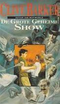 De grote geheime show - Clive Barker (ISBN 9789024517800)