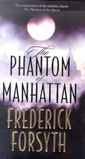 The phantom of Manhattan - Frederick Forsyth (ISBN 9780593045107)