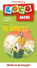 Mini Loco Melle en de Gorgels - Jochem Myjer (ISBN 9789001789657)