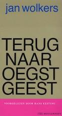 Terug naar Oegstgeest - Jan Wolkers (ISBN 9789052860107)