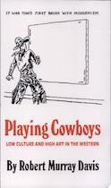 Playing Cowboys - Robert Murray Davis (ISBN 9780806126272)