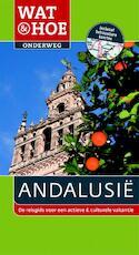 Andalusië - Des Hannigan, Josephine Quintero, Achim Bourner (ISBN 9789021558431)