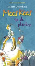 Mees Kees op de planken - Mirjam Oldenhave (ISBN 9789021673851)