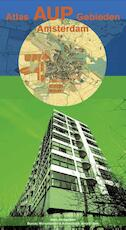 Atlas AUP gebieden Amsterdam - Jouke van der Werf (ISBN 9789078088424)