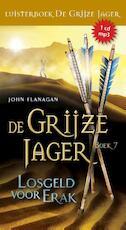 Losgeld voor erak / 7 - John Flanagan (ISBN 9789025757267)