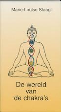 De wereld van de chakra's - M.L. Stangl, F. Oosterbaan (ISBN 9789020254662)
