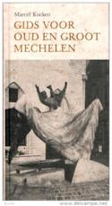 Gids voor Oud en Groot Mechelen