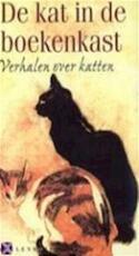 De kat in de boeken kast - Jan Wolkers, F. Ten Harmsen van Beek, Tilly Hermans, Pieter van Oudheusden (ISBN 9789029015264)