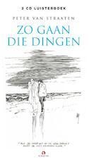 Zo gaan die dingen - Peter van Straaten (ISBN 9789047609322)