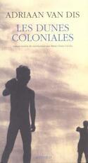 Les Dunes Coloniales - Adriaan van Dis (ISBN 9782742721351)