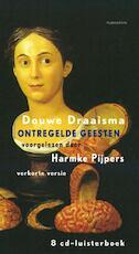 Ontregelde geesten - D. Draaisma (ISBN 9789047605928)