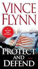 Protect and Defend - Vince Flynn (ISBN 9781416505037)