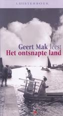 Het ontsnapte land - Geert Mak