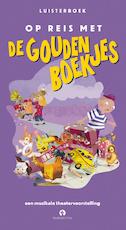 Op reis met de Gouden Boekjes - Leopold Witte, Geert Lageveen (ISBN 9789047607786)