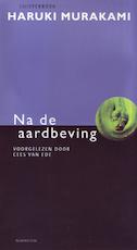 Na de aardbeving - Hariki Murakami (ISBN 9789047612919)