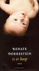 Is er hoop - Renate Dorrestein (ISBN 9789491379161)