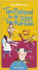 Tom Piekepol en de schat van Kartoni - Tosca Menten (ISBN 9789047504115)