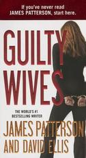 Guilty Wives - James Patterson, David Ellis (ISBN 9780446571883)