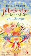 Jubelientje en de hoed van oma Blootje - Hans Hagen (ISBN 9789047622864)