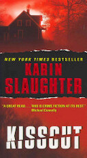 Kisscut - Karin Slaughter (ISBN 9780062021885)