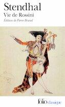 Vie de Rossini - Stendhal (ISBN 9782070385706)