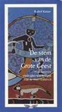 De stem van de Grote Geest - Rudolf Kaiser (ISBN 9789020210347)