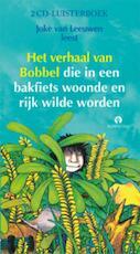Het verhaal van Bobbel, 1 CD - J. van Leeuwen (ISBN 9789047602491)