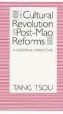 The Cultural Revolution & Post-Mao Reforms
