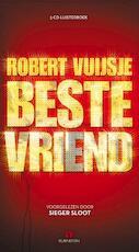 Beste vriend - Robert Vuijsje (ISBN 9789047612421)