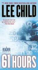 61 Hours - Lee Child (ISBN 9780440296508)