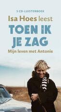 Toen ik je zag - Isa Hoes (ISBN 9789047615453)