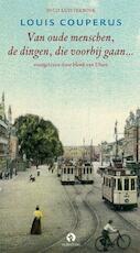 Van oude menschen, de dingen die voorbij gaan - Louis Couperus (ISBN 9789047601685)