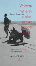 Waarom het leven sneller gaat als je ouder wordt - Douwe Draaisma (ISBN 9789047604150)