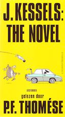 J. Kessels: The Novel - P.F. Thomése (ISBN 9789461499325)