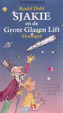 Sjakie en de grote glazen lift - Roald Dahl (ISBN 9789047610274)