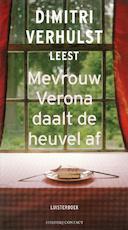 Mevrouw Verona daalt de heuvel af - Dimitri Verhulst (ISBN 9789025439125)