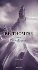 De weldoener - P.F. Thomése (ISBN 9789047611066)