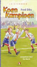 Koen Kampioen - Fred Diks (ISBN 9789047612773)