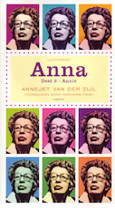 Anna Deel 3 - Annie - Annejet van der Zijl (ISBN 9789047611172)