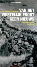 Van het westelijk front geen nieuws - Erich Maria Remarque (ISBN 9789047616092)